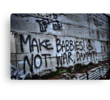 Make Babbies? Canvas Print
