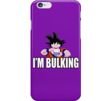 Goku - I'm Bulking iPhone Case/Skin