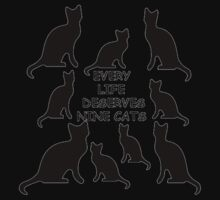 Every Life Deserves Nine Cats Kids Clothes