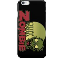 Quit Work be a Zombie iPhone Case/Skin