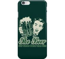 Give a Man a Beer v2 iPhone Case/Skin