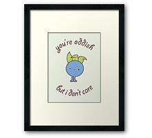 U are oddish Framed Print