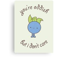 U are oddish Canvas Print