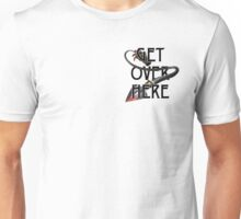 GET OVER HERE... Unisex T-Shirt