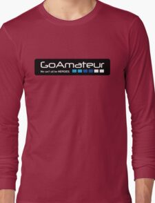 Go Amateur Sticker Long Sleeve T-Shirt