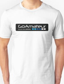 Go Amateur Sticker Unisex T-Shirt