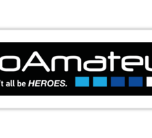 Go Amateur Sticker Sticker
