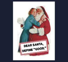 Dear Santa Define GOOD Kids Clothes