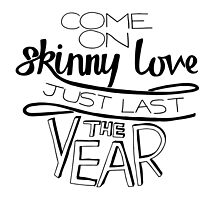 Bon Iver - Skinny Love by ellyblease