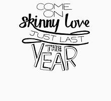 Bon Iver - Skinny Love Unisex T-Shirt