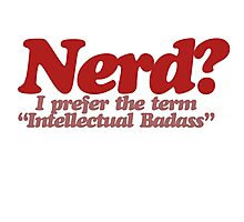 Nerd humor Photographic Print