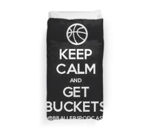 BBP - Keep Calm Get Buckets Duvet Cover