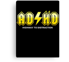ADHD Highway To Distraction Canvas Print