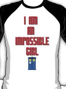 I am an impossible girl - Doctor Who Clara T-Shirt