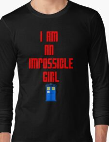 I am an impossible girl - Doctor Who Clara Long Sleeve T-Shirt
