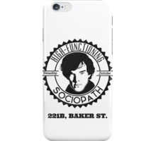 Sherlock High Functioning Sociopath iPhone Case/Skin