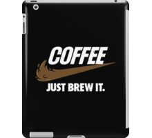 Just Brew It iPad Case/Skin