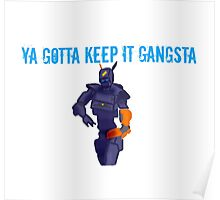 Chappie - Ya Gotta Keep It Gangsta  Poster