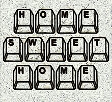 Home Sweet Home Computer Keys by Edward Fielding