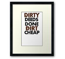 Dirty Deeds- ACDC Framed Print