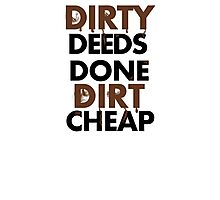 Dirty Deeds- ACDC Photographic Print