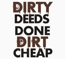 Dirty Deeds- ACDC by CloudedConcept