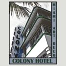 Miami Art Deco - Colony Hotel by David Thompson
