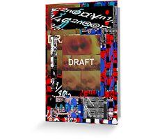 Draft .1 Greeting Card