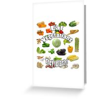 Vegetarians are Tasty Greeting Card
