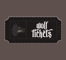Wolf Tickets T-Shirt