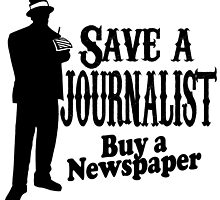 save a journalist buy a newspaper by teeshoppy