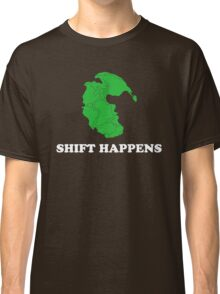 Pangea- Shift Happens Classic T-Shirt