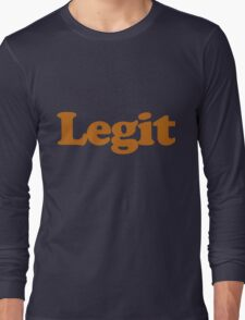 Legit Long Sleeve T-Shirt