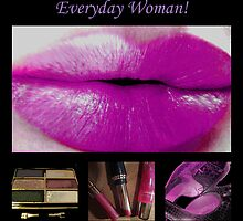Everyday Woman by Dmarie Frankulin