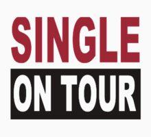 Single on tour by Designzz