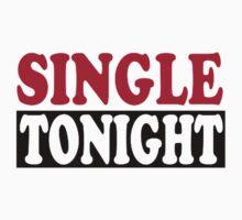 Single tonight by Designzz