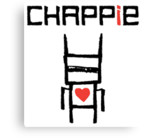 Love Chappie Canvas Print
