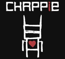 Love Chappie by designbymike