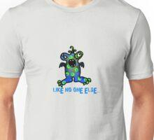 like no one else Unisex T-Shirt