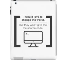 Change the world iPad Case/Skin