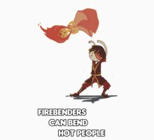 Fire Benders can Bend hot People (with text) T-Shirt