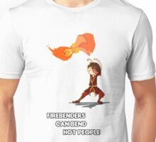 Fire Benders can Bend hot People (with text) Unisex T-Shirt
