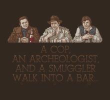 A Cop, an Archeologist, and a Smuggler T-Shirt