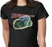 Loud Pipes Womens Fitted T-Shirt