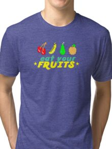 Eat Your Fruits Tri-blend T-Shirt