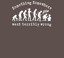 Something Somewhere Went Terribly Wrong Unisex T-Shirt