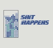 Shit Happens by Vojin Stanic