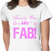 Fabulous 21st Birthday Womens Fitted T-Shirt