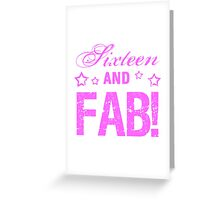 Fabulous 16th Birthday Greeting Card