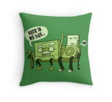 Back in my day Throw Pillow